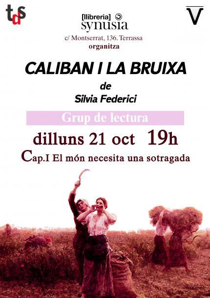 [Grup de lectura 19/20] 1a sessió Caliban i la bruixa