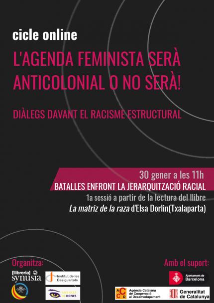 [1a sessió Cicle] L'agenda feminista serà anticolonial o no serà: batalles enfront la jerarquització racial