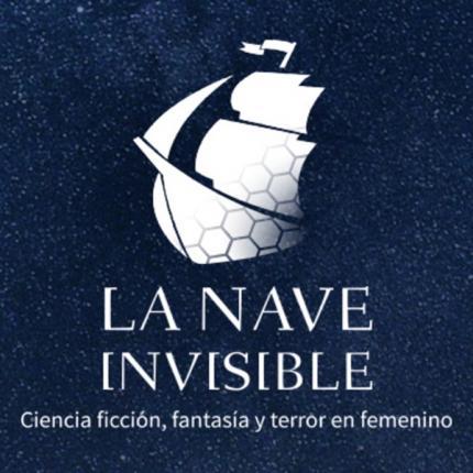 [Conversación online] con La Nave Invisible. Ciencia ficción, fantasía y terror en femenino