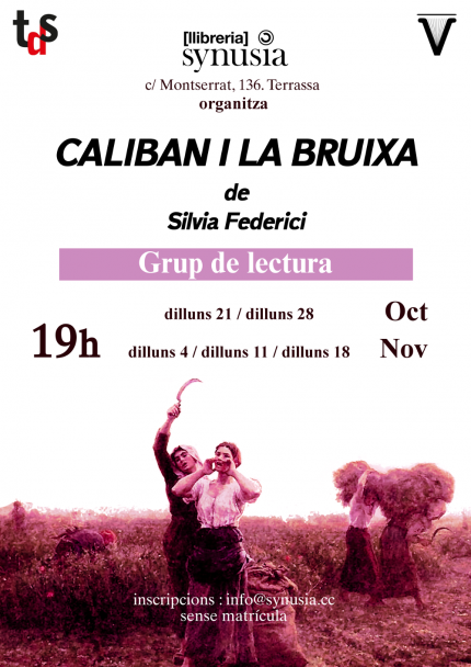 [Club de lectura] Caliban i la bruixa 19/20