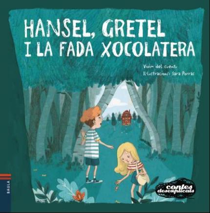 """[Cicle infantil] """"Hansel, Gretel i la fada xocolatera"""""""