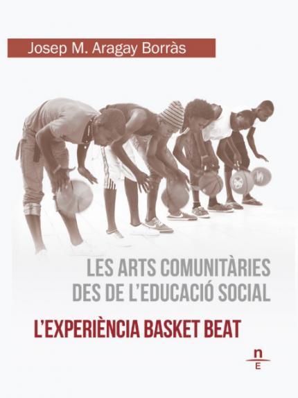 """[Presentació i taller] """"Les arts comunitàries des de la educació social. L'experiència Basket Beat"""""""