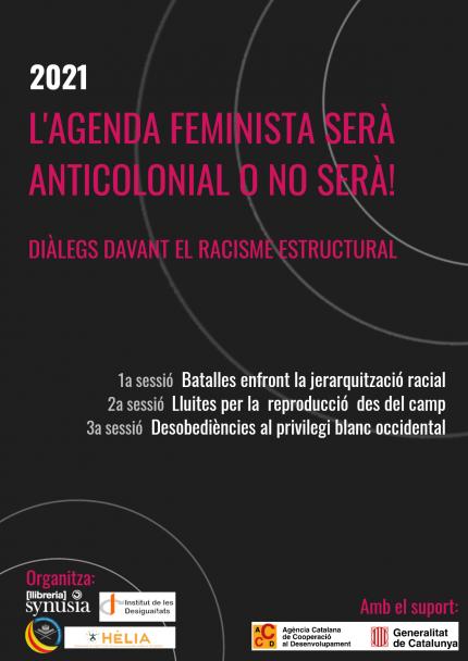 La agenda feminista será anticolonial o no será