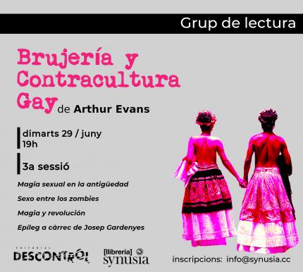 [ 3a sessió Grup de lectura] Brujería y contracultura gay 2021