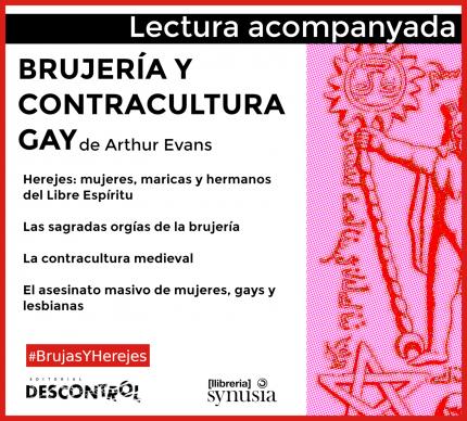 [ 2a sessió Lectura acompanyada] Brujeria y contracultura gay