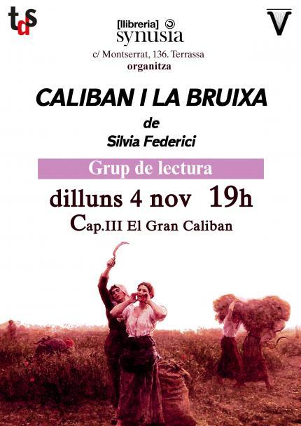 [Grup de lectura 19/20] 3a sessió Caliban i la bruixa