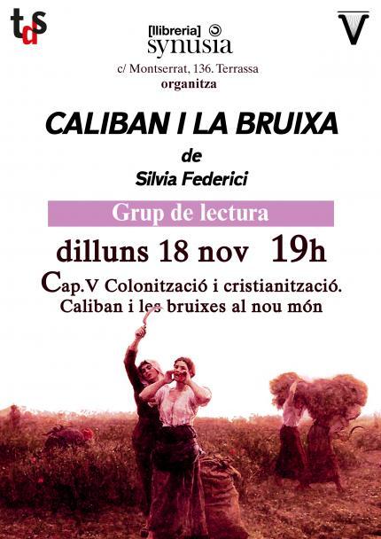[Grup de lectura 19/20] 5a sessió Caliban i la bruixa