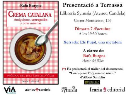"""[Presentació llibre] """"Crema catalana. Amiguismos, corrupción y otras miserias"""""""