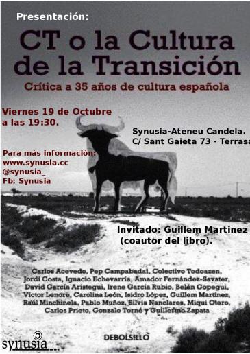 "[Presentació llibre] ""CT o la Cultura de la Transición: Crítica a 35 años de cultura española"""