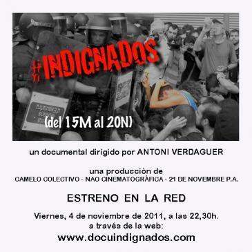 Presentació AVUI del documental #INDIGNADOS l'últim film d'Antoni Verdaguer
