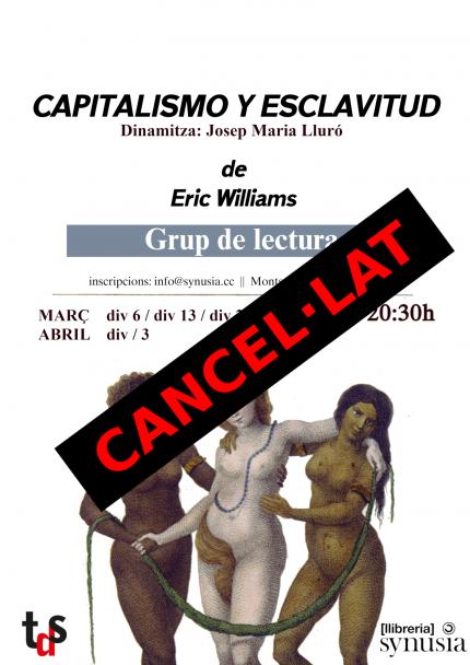 [Grup de lectura] 3a sessió: Capitalismo y esclavitud