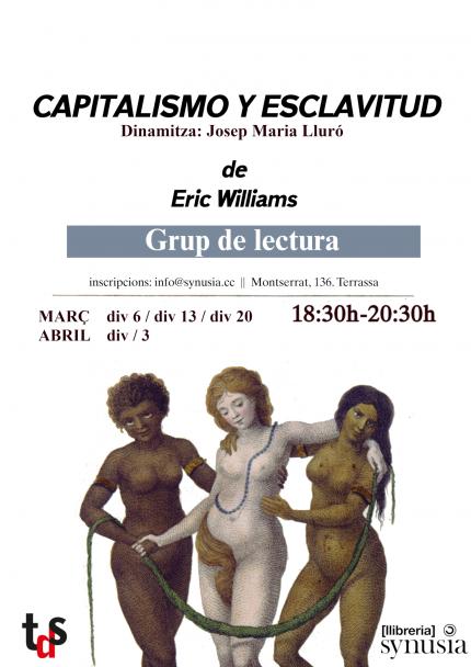 [Grup de lectura] Capitalismo y esclavitud
