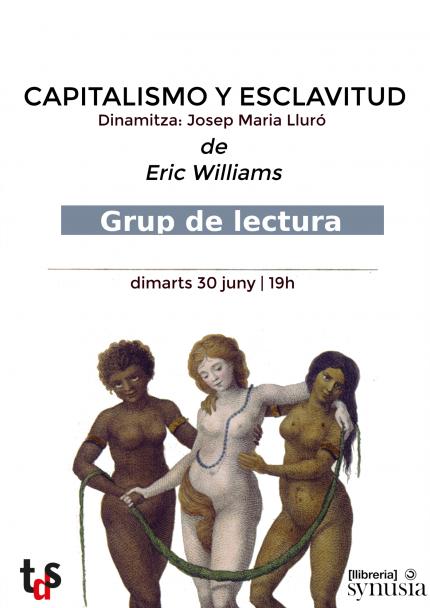 [Grup de lectura] 1a sessió: Capitalismo y esclavitud