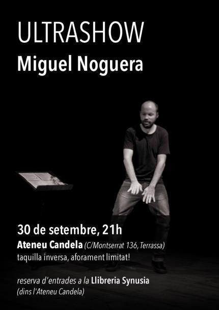 [Monòleg] Miguel Noguera | Ultrashow