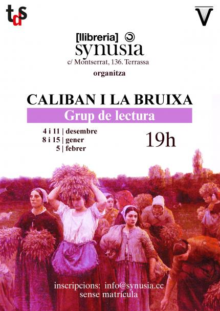 [Club de lectura] 5a sessió Caliban i la bruixa