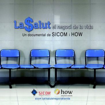 """[Projecció audiovisual] """"La salut el negoci de la vida"""""""