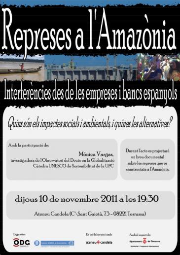 [Xerrada] Represes a l'Amazònia. Interferències des de les empreses i bancs espanyols.