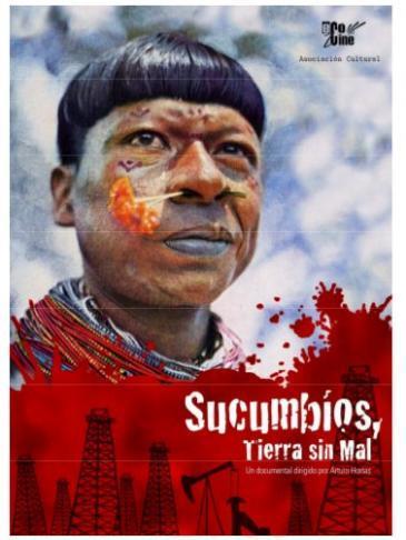 """[Projecció Audiovisual] """"Sucumbíos, Tierras sin Mal"""""""
