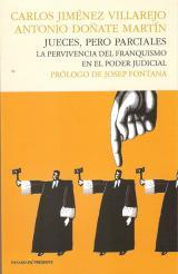 Jueces, pero parciales. La pervivencia del franquismo en el poder Judicial