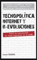 Tecnopolítica, internet y r-evoluciones