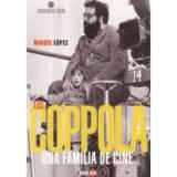 Coppola, una família de cine, Los