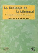 ecología de la libertad, La