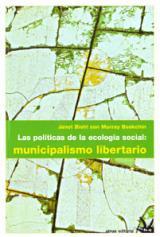 políticas de la ecología social: municipalismo libertario, Las