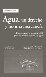 Agua, un derecho y no una mercancía