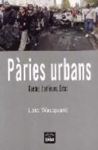 Pàries urbans. Guetos, banliues, Estat
