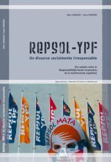 Repsol-YPF. Un discurso socialmente irresponsable