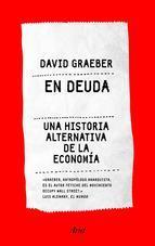 En deuda. Una historia alternativa de la economía