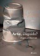 Arte ¿líquido?