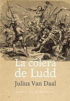 cólera de Ludd, La