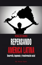 Repensando América Latina. Desarrollo, hegemonía y transformación social