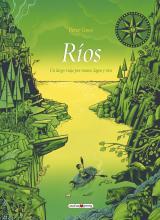 Ríos. Un largo viaje por mares, lagos y ríos
