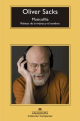 Musicofilia. Relatos de la música y el cerebro.