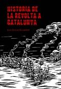 Història de la revolta a Catalunya
