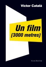 film (3000 metres), Un