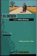 deseo según Gilles Deleuze, El