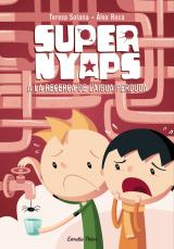 Super Nyaps. A la recerca de l'aigua perduda