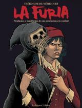 furia, La. Proclamas y manifiestos de una revolución caníbal.