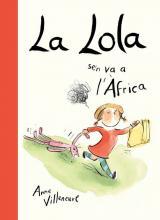Lola se'n va a l'Àfrica, La
