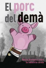 El porc del demà