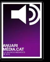 Anuari Mèdia.cat. Els silencis mediàtics de 2013
