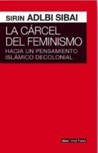 cárcel del feminismo, La