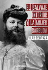 El salvaje interior y la mujer barbuda