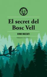 El secret del bosc vell