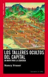 Los talleres ocultos del capital