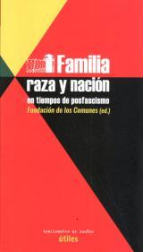 Família, raza y nación