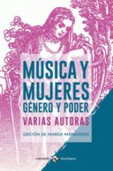 Música y mujeres. Género y poder